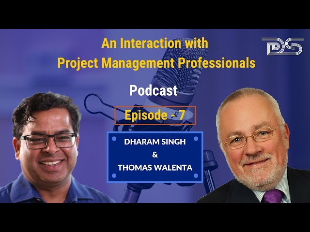 Transition From Project Manager To Program Manager | Dharam | Thomas | Podcast | Episode 7