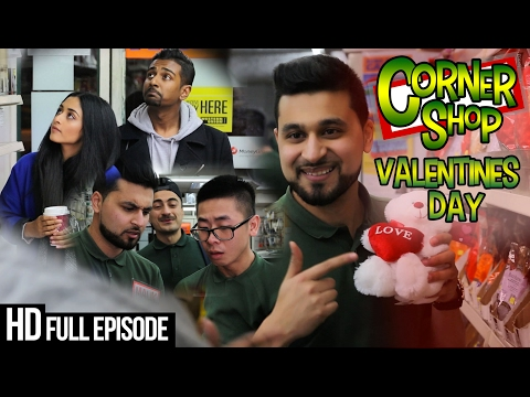 CORNER SHOP | VALENTINES DAY EPISODE