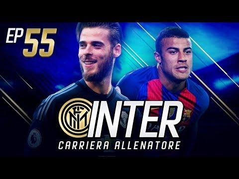 DE GEA ALL'INTER!! TENTATIVO PER RAFINHA!! - CARRIERA ALLENATORE INTER EP.55 FIFA 18