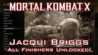 Mortal Kombat X - Jacqui Briggs - Guide: Unlocking all Finishers!