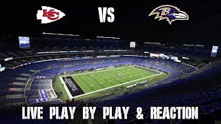 Chiefs vs Ravens Live Play by Play & Reaction