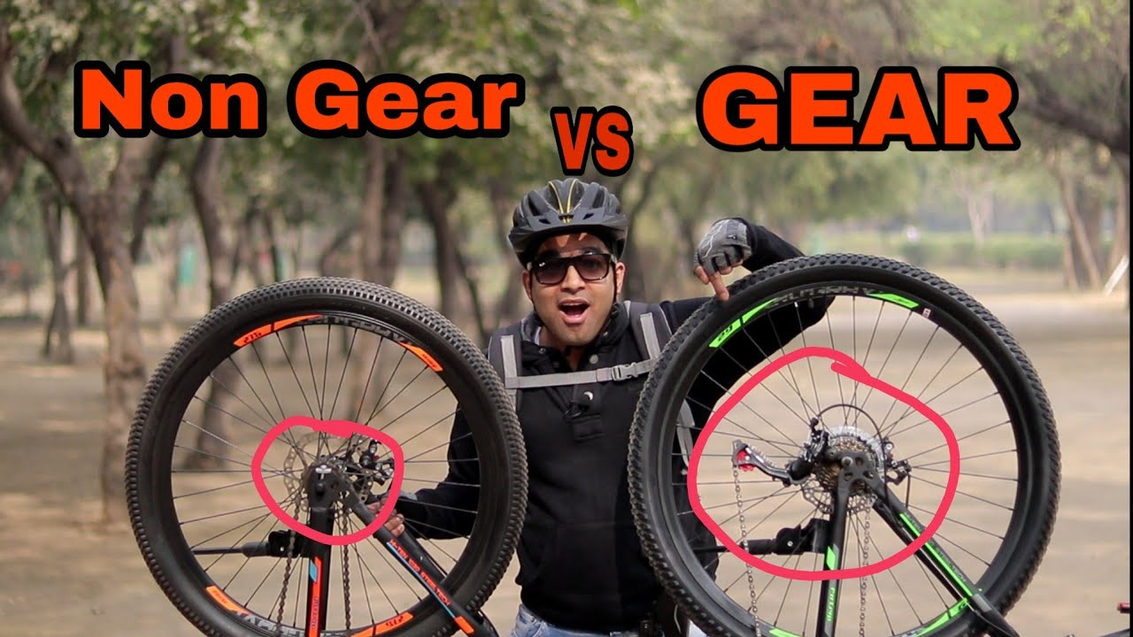 Should You Buy Gear Or Non Gear Bicycle Youtube