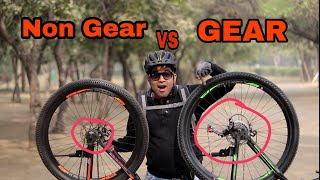Should you buy GEAR or Non- Gear Bicycle??