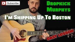 How to Play I'm Shipping Up To Boston by Dropkick Murphys