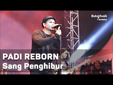 Padi Reborn -  Sang Penghibur (Live at IIMS 2018 - with Lyrics) | BukaMusik