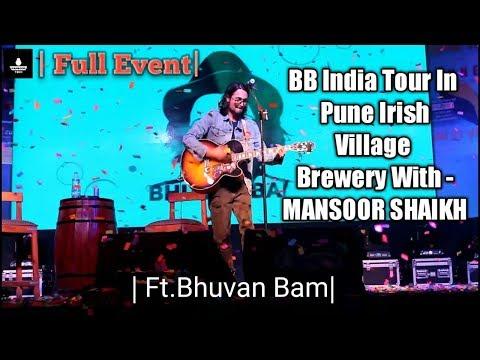 #BBIndiaTour In Pune Irish Village Brewery With-Mansoor Shaikh |Full Event Ft.Bhuvan Bam|