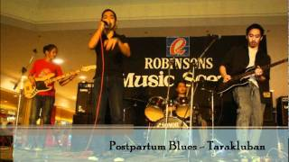 Postpartum Blues - Tarakluban