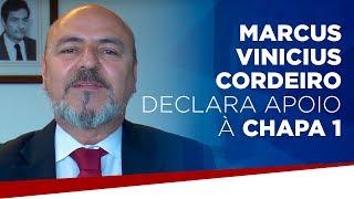 Marcus Vinicius Cordeiro declara apoio à chapa 1