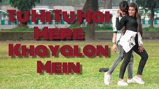 Gambar cover Tu Hi Tu Hai Mere Khayalon Mein Street Dance Cover New Version Hrithik Roshan Dance