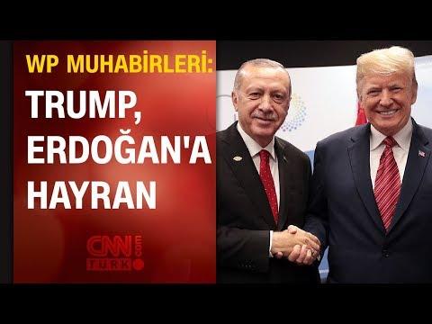 'Donald Trump, Cumhurbaşkanı Erdoğan'a hayran'