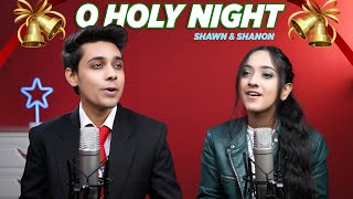O Holy Night - Shawn & Shanon (Christmas Songs)