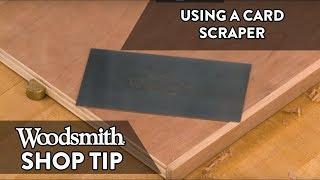 Woodworking Tip: Using a Card Scraper