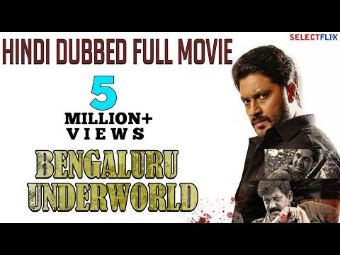 Bengaluru Underworld - Hindi Dubbed Full Movie | Aditya, Paayal Radhakrishna, Daniel Balaji