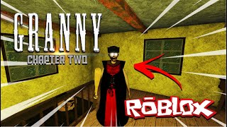 GRANNY CHAPTER TWO - ROBLOX VERSİYON (MULTIPLAYER)