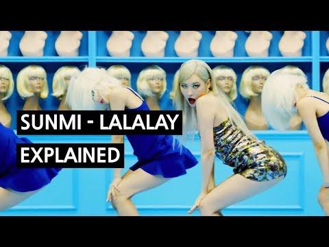 SUNMI - 날라리 (LALALAY) Explained By A Korean