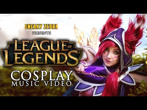LEAGUE OF LEGENDS - Cosplay Music Video 2017