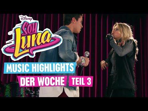 SOY LUNA - 🎵  Highlights der Woche - Teil 3 🎵  Disney Channel