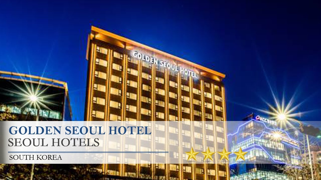 Golden Seoul Hotel Hotels South Korea