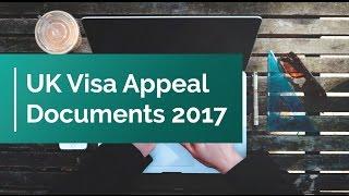 UK Visa Appeal Documents 2017 | Visa Refusal UK