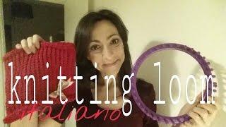 Knitting loom: come iniziare e creare uno scalda collo