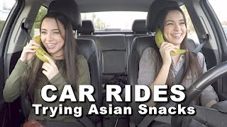 Car Rides - Trying Asian Snacks