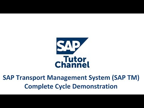 SAP Transport Management System (SAP TM) Complete Cycle Demonstration