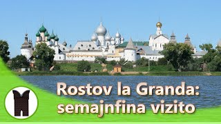 Rostov la Granda: semajnfina vizito