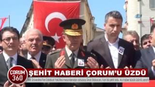 ŞEHİT HABERİ ÇORUM'U ÜZDÜ