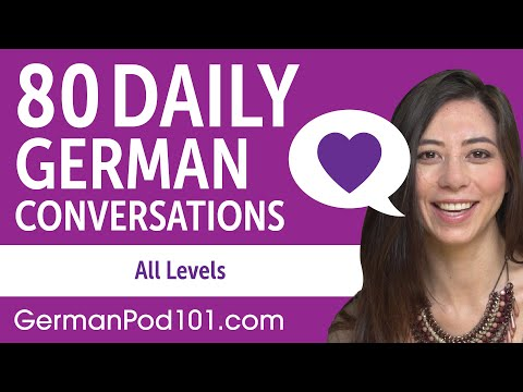 2 Hours of Daily German Conversations - German Practice for ALL Learners