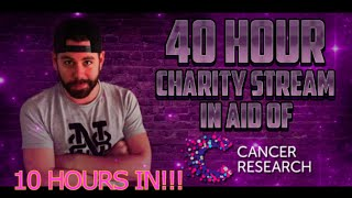 40 HOUR CHARITY STREAM - 10 HOURS IN!!!! http://www.twitch.tv/nick_28t