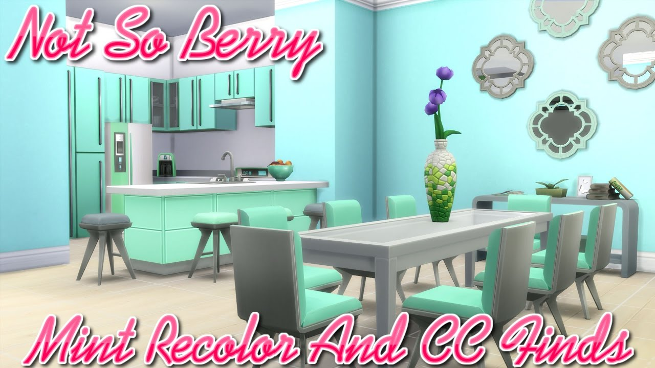 Sims4 Not So Berryy Mint Recolor And Cc Finds Youtube