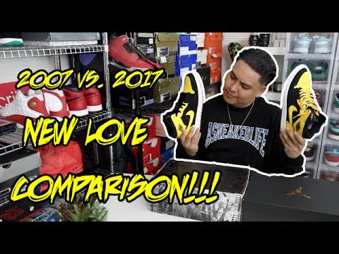4796f3fae15 2007 vs. 2017 AIR JORDAN NEW LOVE COMPARISON!!! - YouTube