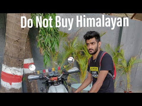 Do not buy Royal Enfield Himalayan | Many issues