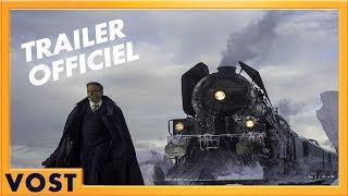 Le Crime de l'Orient Express - Bande Annonce [Officielle] VOST HD