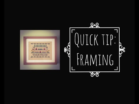 Cross Stitch #16 Quick Tip: Framing Cross Stitching Yourself - YouTube