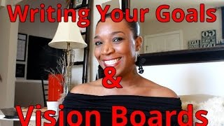 Writing Your Goals & Vision Boards
