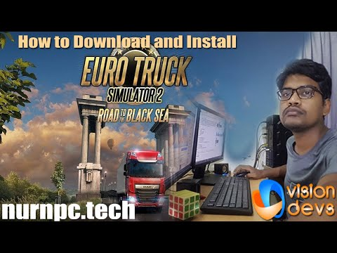 Free Download and Install Euro Truck Simulator 2 Road to the Black Sea |...