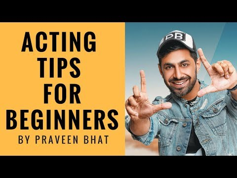 Acting Tips for Beginners | How to become an Actor | Acting lesson in Hindi