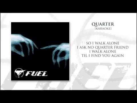 Fuel - Quarter Karaoke (with Lyrics)