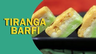 Tiranga Barfi | Tricolour Barfi | तिरंगा बर्फी | Independence Day Special | Food Tak