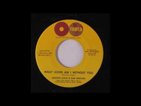 Marvin Gaye &  Kim Weston  - What Good Am I Without You mp3