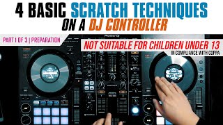 4 Basic Scratch Techniques on a DJ Controller | part 1 of 3 - Preparation