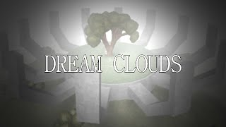 Dream Clouds (2016 Reboot) [ROBLOX Drama Movie]