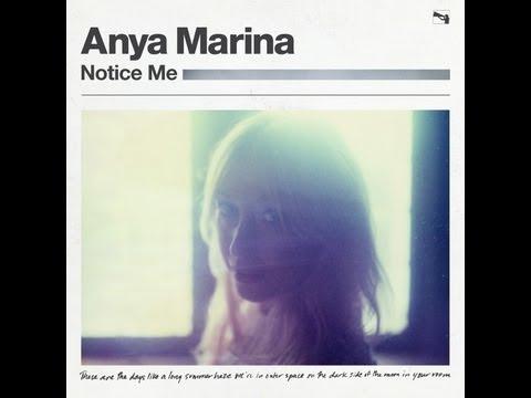 Anya Marina 'Notice Me' [Audio]