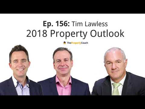Ep. 156 | Tim Lawless - Property Outlook 2018 with CoreLogic's Director of Research