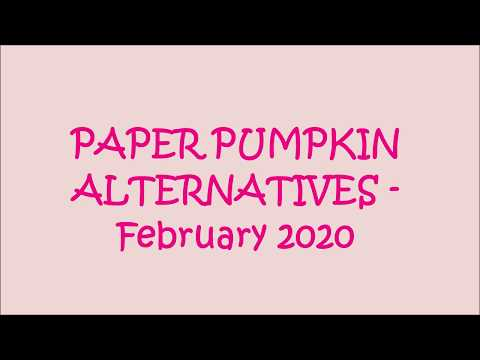 """PAPER PUMPKIN ALTERNATIVES - FEBRUARY 2020 - """"LOVELY DAY"""" - Collab With Stmpgrl (V1307)"""