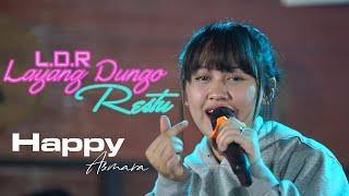 HAPPY ASMARA - LDR   Layang Dungo Restu (Lirik)