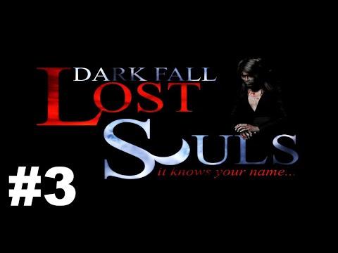 Dark Fall Lost Souls Part 3 |