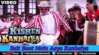 Download Suit Boot Mein Aaya Kanhaiya (Kishen Kanhaiya) Mp3 and Videos