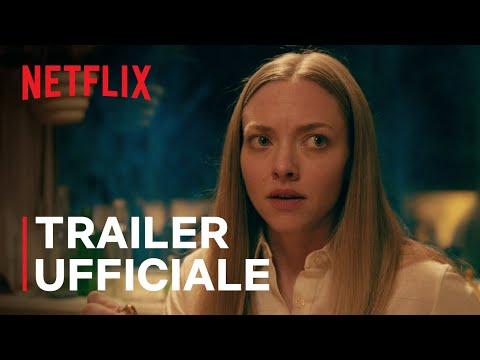 L'apparenza delle cose con Amanda Seyfried | Trailer ufficiale | Netflix